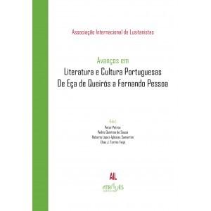 Avanços em Literatura e Cultura Portuguesas. De Eça de Queirós a Fernando Pessoa