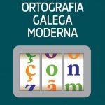 Ortografia galega moderna: confluente com o português no mundo