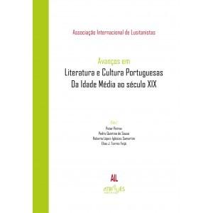 Avanços em Literatura e Cultura Portuguesas. Da Idade Média ao século XIX