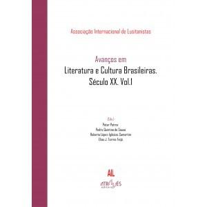 Avanços em Literatura e Cultura Brasileiras. Século XX. Vol. 1