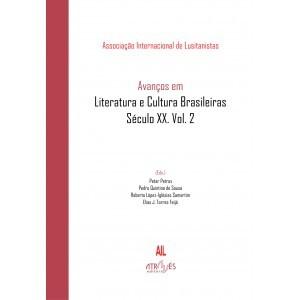 Avanços em Literatura e Cultura Brasileiras. Século XX. Vol. 2