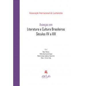Avanços em Literatura e Cultura Brasileiras. Século XV a XIX