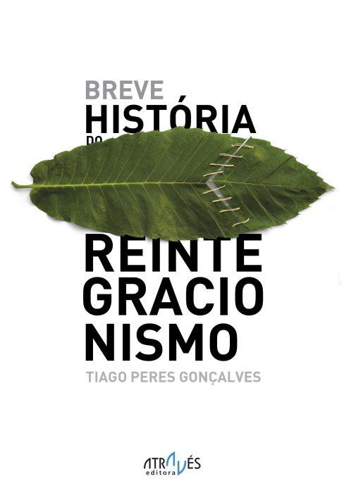Breve História do Reintegracionismo