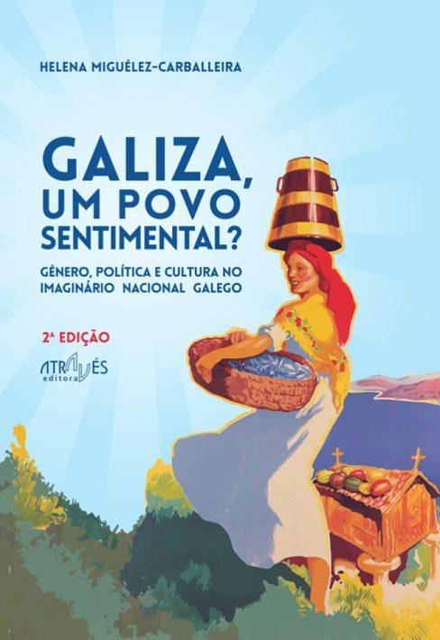 Galiza, um povo sentimental? [2ª edição]