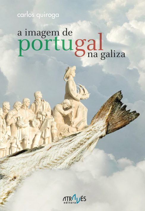 A imagem de Portugal na Galiza