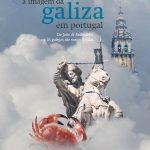 A imagem da Galiza em Portugal