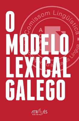 O Modelo Lexical Galego